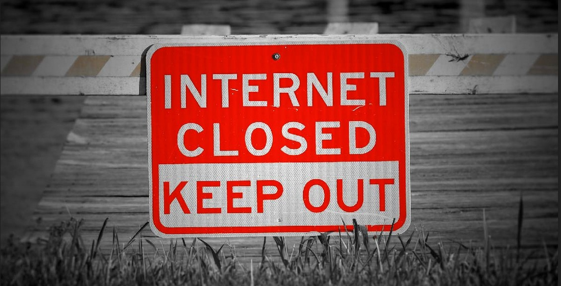 INTERNET CLOSED – KEEP OUT